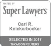 Rated by | Super Lawyers | Carl R. Knickerbocker | Top Attorney